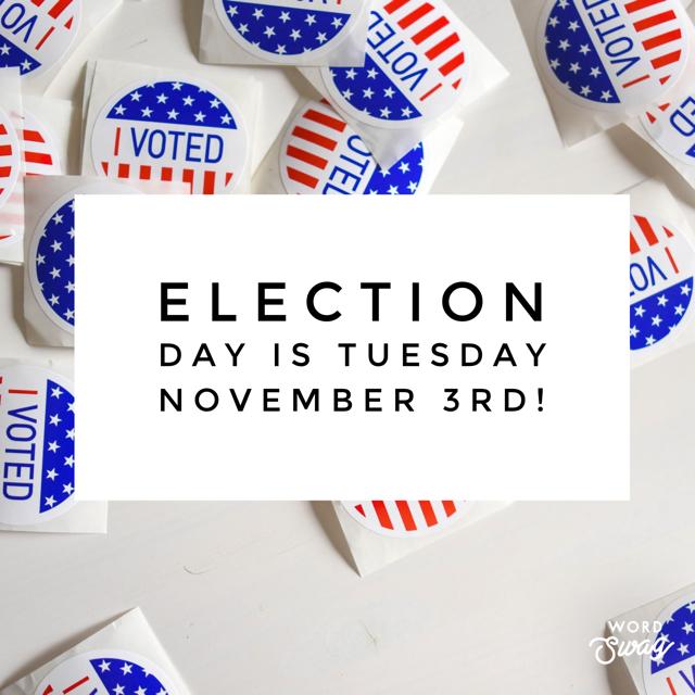 Vote Tues Nov 3rd 2020